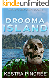 Drooma Island (The Soul Seer Saga, Book 3)