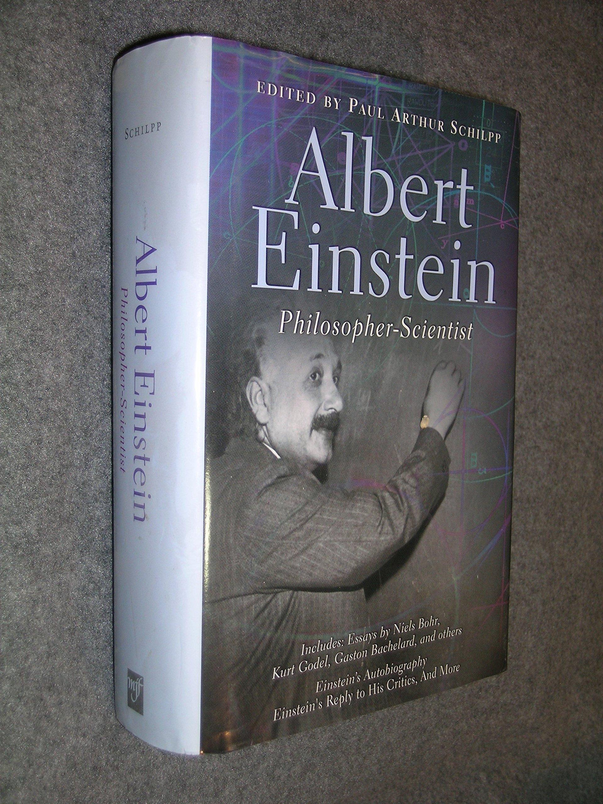 Albert Einstein: Philosopher-Scientist (Living Philosophers Volume 7) by Brand: Mjf Books