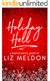 Holiday Hell (Erotic Short Shorts Book 2)