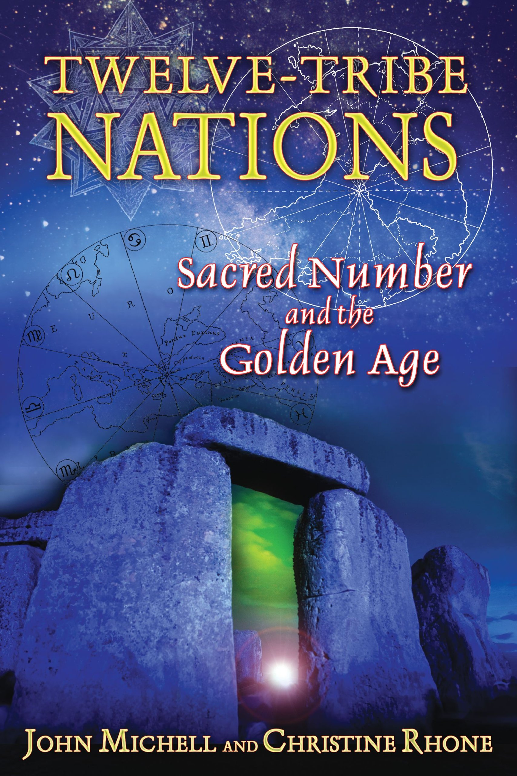 Twelve Tribe Nations Sacred Number And The Golden Age John Michell