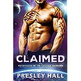 Claimed: A Sci-Fi Alien Romance (Fated Mates of the Kalixian Warriors Book 1)