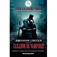 Abraham Lincoln, cazador de vampiros (Books4pocket) (Books4pocket narrativa)