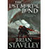 The Last Mortal Bond: Chronicle of the Unhewn Throne, Book III