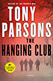 The Hanging Club: A D.C. Max Wolfe Thriller (Max Wolfe Novels Book 3)