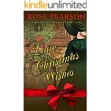 Love and Christmas Wishes: Three Regency Romance Novellas