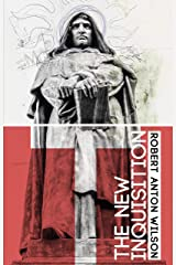 The New Inquisition: Irrational Rationalism and the Citadel of Science Kindle Edition