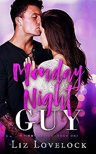 Monday Night Guy (My Guy series Book 1)