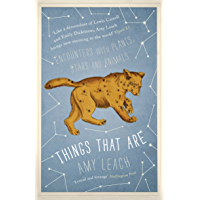 Things That Are: Encounters with Plants, Stars and Animals (English Edition)