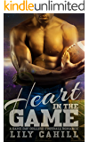 Heart in the Game: A College Football Romance (Game Day Book 2)