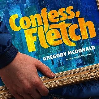 Confess, Fletch: The Fletch Mysteries, Book 2