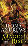 Magic Rises: A Kate Daniels Novel