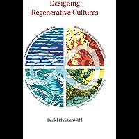Designing Regenerative Cultures (English Edition)