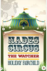 Hades Circus: The Watcher (English Edition) eBook Kindle