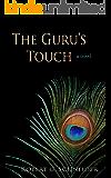 The Guru's Touch: a novel