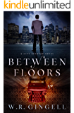 Between Floors (The City Between Book 3)