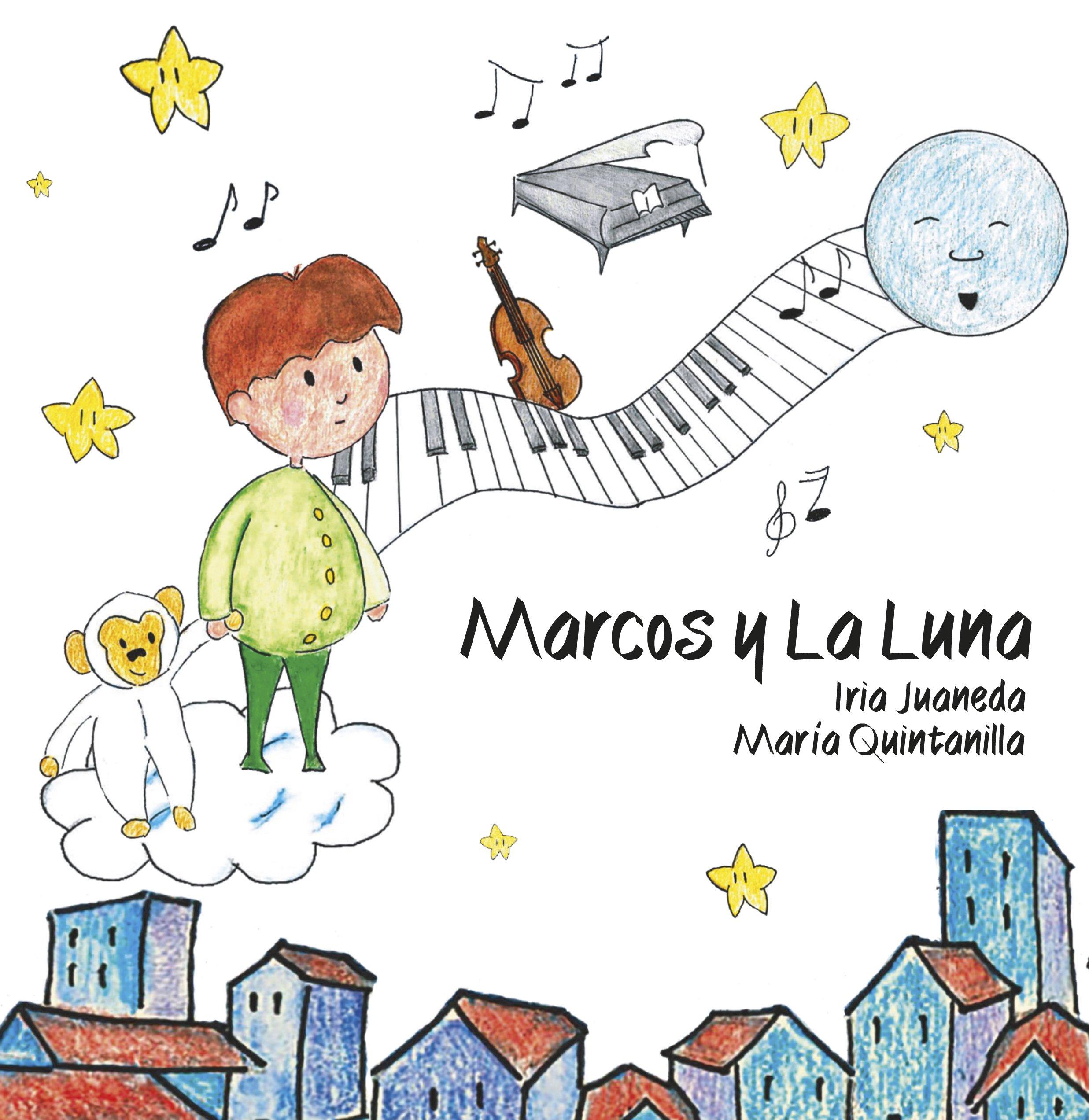 Marcos y La Luna: Amazon.es: Iria Juaneda, María Quintanilla ...