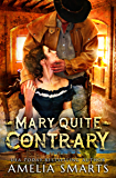 Mary Quite Contrary (Lost and Found in Thorndale Book 4)