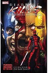Deadpool Kills the Marvel Universe Kindle Edition