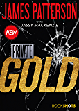 Private: Gold (Kindle Single) (Bookshots)