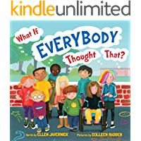 What If Everybody Thought That? (What If Everybody? Book 3)