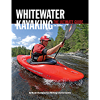 White Water Kayaking: The Ultimate Guide (English Edition)