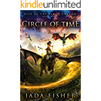 Circle of Time (Rise of the Black Dragon Book 9)