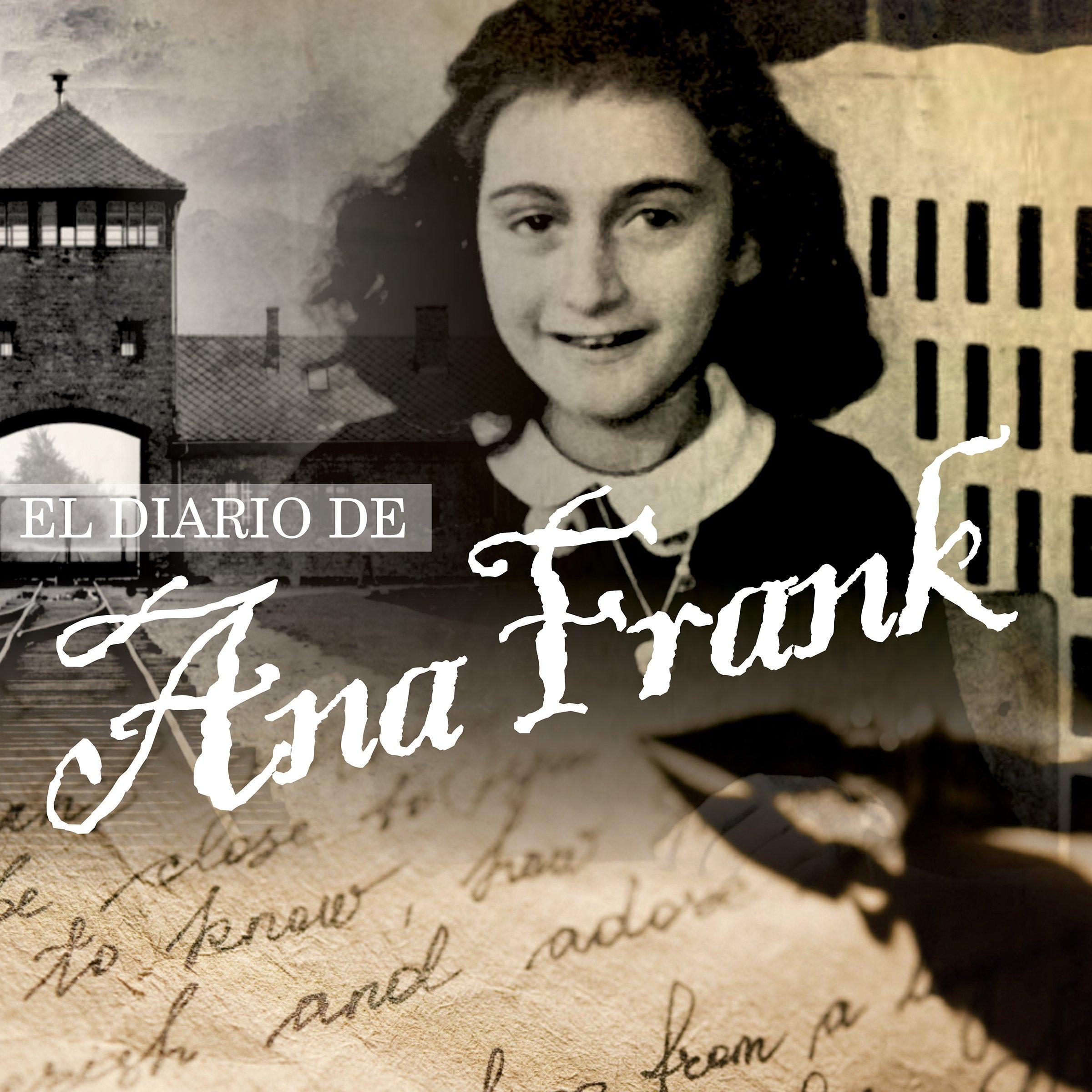 EL DIARIO DE ANA FRANK AUDIOLIBRO. Paperback – 2018