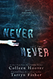Never Never: Part Two of Three