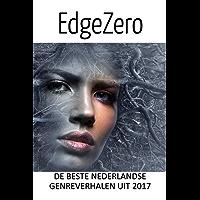 EdgeZero: de beste Nederlandse genreverhalen van 2017