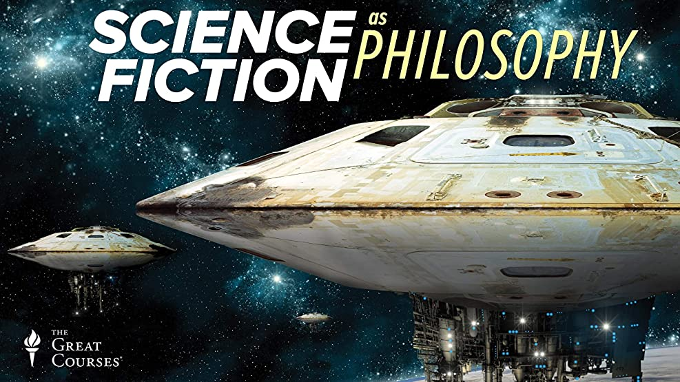 Sci-Phi: Science Fiction as Philosophy