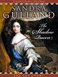 The Shadow Queen (The Sun Court)