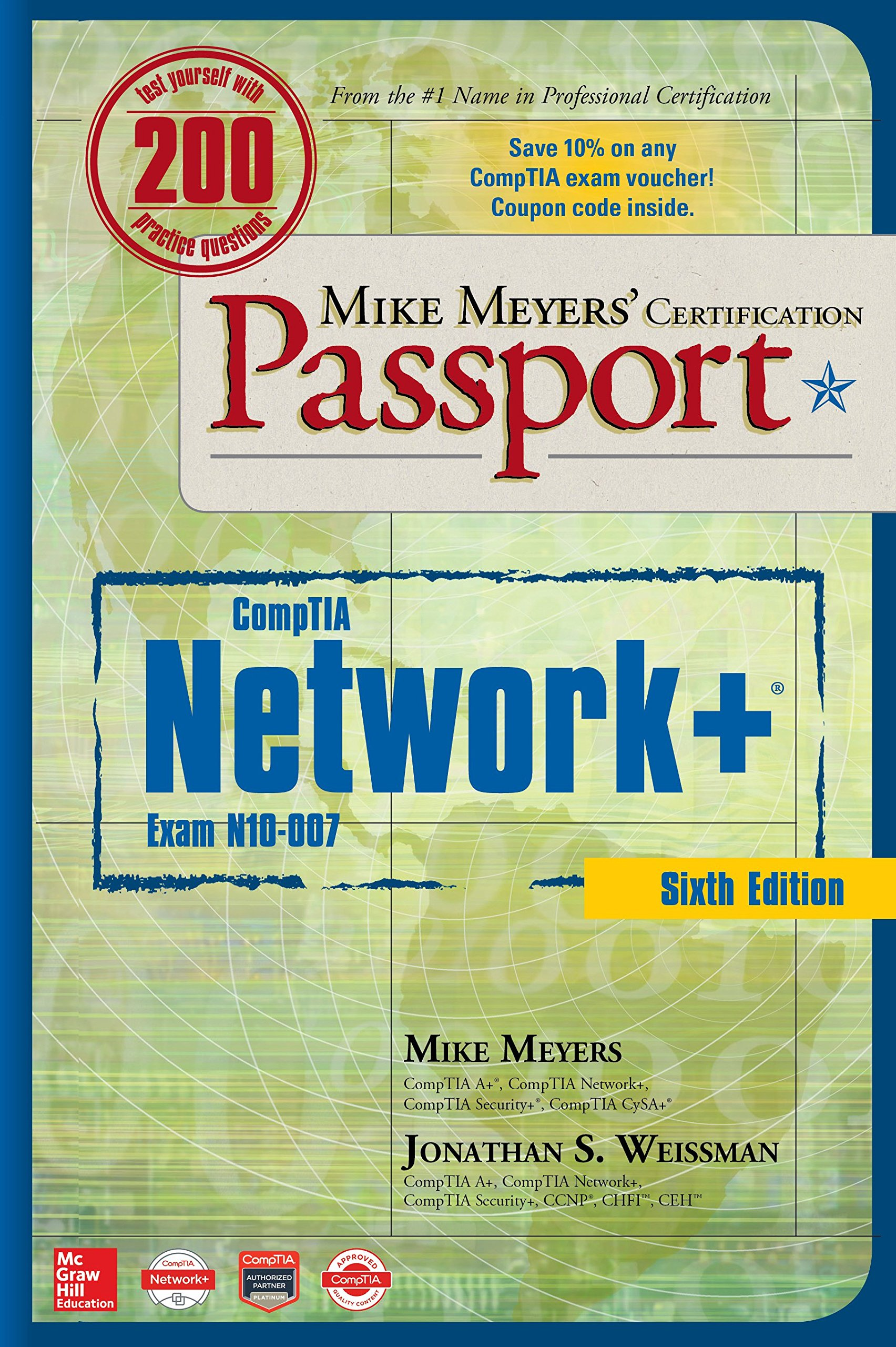 Mike Meyers CompTIA Network+ Certification Passport, Sixth Edition Exam N10-007 Mike Meyers Certification Passport: Amazon.es: Mike Meyers, ...