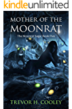 Mother of the Moonrat (The Bowl of Souls Book 5)
