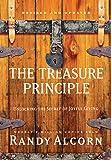 The Treasure Principle, Revised and Updated: Unlocking the Secret of Joyful Giving