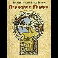 The Art Nouveau Style Book of Alphonse Mucha (Dover Fine Art, History of Art) (English Edition)