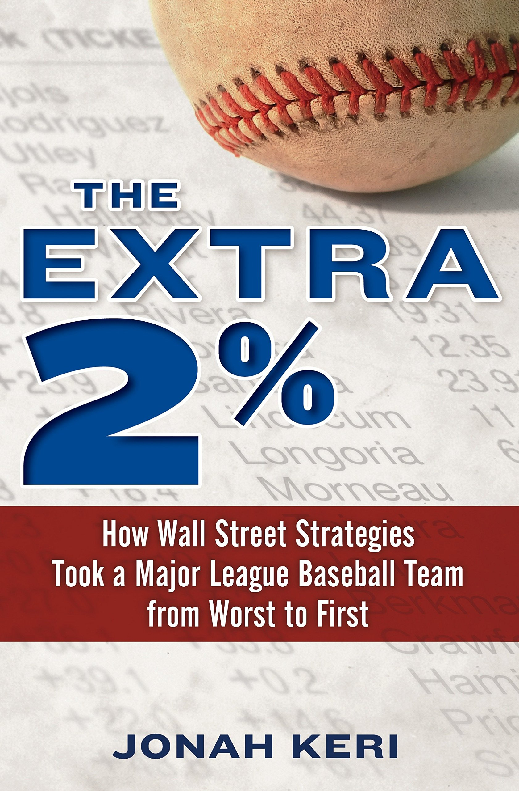 Download The Extra 2%: How Wall Street Strategies Took a Major League Baseball Team from Worst to First ebook
