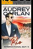 Rio (International Guy Book 11)