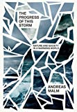 The Progress of This Storm: On the Dialectics of Society and Nature in a Warming World (Verso Futures)