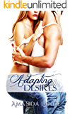 Adapting Desires (Endangered Heart Series Book 3)