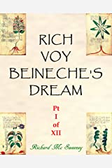 Rich Voy Beinecke's Dream (Part I of XII Book 1) Kindle Edition
