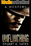 Unflinching - A Western