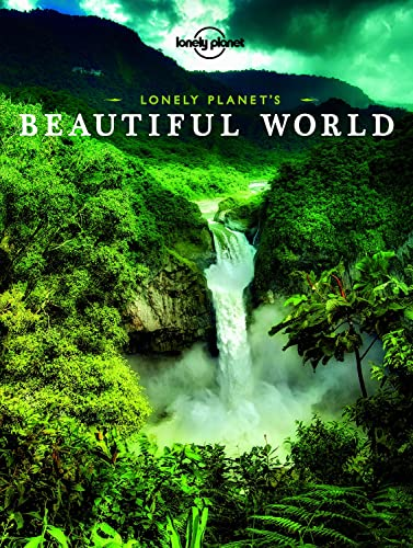 Lonely Planet's Beautiful World (Lonely Planet Pictorial)