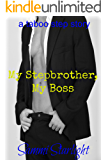 My Stepbrother, My Boss (a taboo step story)