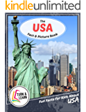 The USA Fact and Picture Book: Fun Facts for Kids About USA (Turn and Learn) (English Edition)
