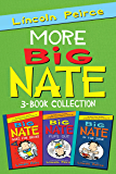 More Big Nate! 3-Book Collection: Big Nate Goes for Broke, Big Nate Flips Out, Big Nate: In the Zone