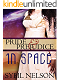 Pride and Prejudice in Space