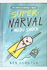 Supernarval y Medu Shock Hardcover