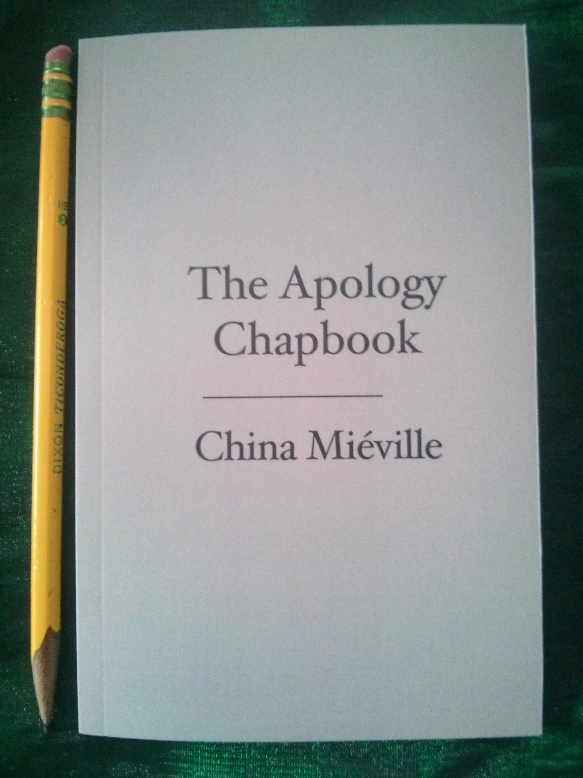 The Apology Chapbook China Mieville First Edition For World Fantasy Con: China  Mieville: Amazon: Books