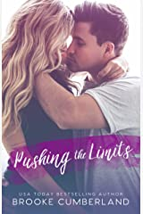 Pushing the Limits : A Student/Teacher Romance Standalone Kindle Edition