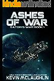 Ashes of War (Satori's War Book 1)